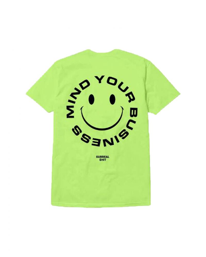 SURREAL SHIT MIND YOUR BUSINESS TEE GREEN